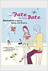 Fate of Your Date