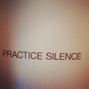 practice silence